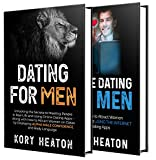 Dating for Men: The Ultimate Guide to Mastering Seduction, Online Dating and Body Language to Get Better Results with Women