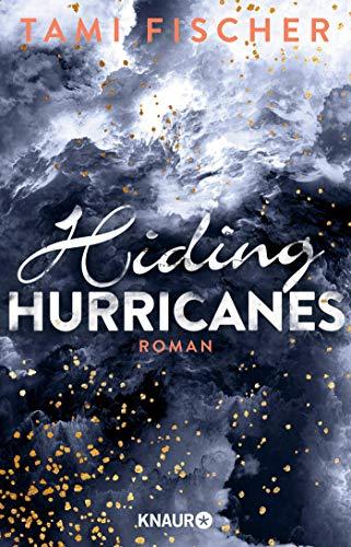 Hiding Hurricanes: Roman (Fletcher University, Band 3)