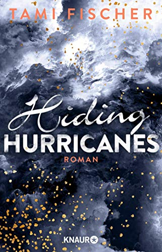 Hiding Hurricanes: Roman (Fletcher University, Band 3)