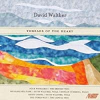 David Walther: Threads of the Heart by The Debussy Trio