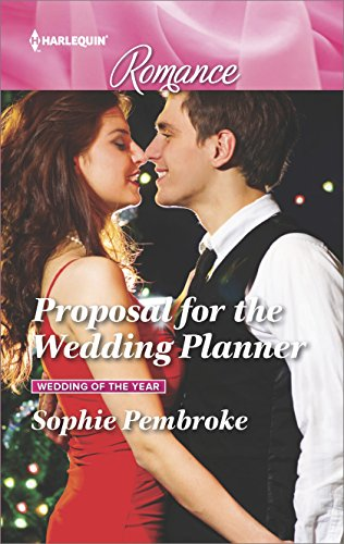 Proposal for the Wedding Planner (Wedding of the Year Book 4561) (English Edition)