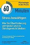 Stress bewältigen: Wie Sie Überforderung vermeiden und im Gleichgewicht bleiben (Verlag TaschenGuide, Band, Band 5)