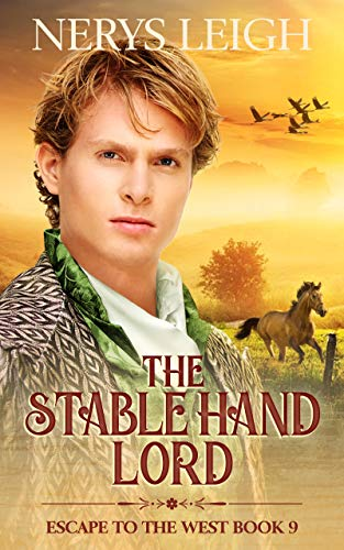 The Stable Hand Lord (Escape to the West Book 9)