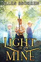 Light of Mine: Classroom Edition (Towers of Light)