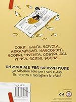 Il manuale delle 50 avventure da vivere prima dei 13 anni #1