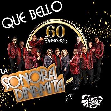 Que Bello (60 Aniversario) [En Vivo] [feat. Flor Amargo]
