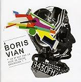 A Boris Vian: On N'Est Pas La Pour Se