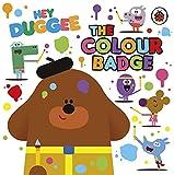 Hey Duggee: The Colour Badge (English Edition)