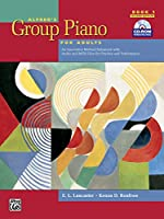 Alfred's Group Piano for Adults Student Book 1: An Innovative Method Enhanced With Audio and MIDI Files for Practice and Performance