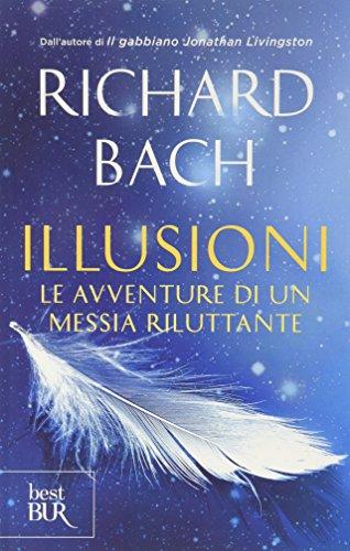Illusioni. Le avventure di un Messia riluttante (Superbur)