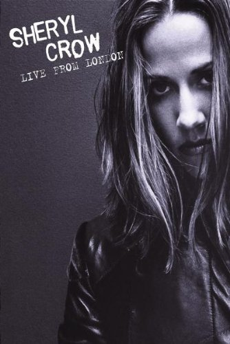 Sheryl Crow - Live from London