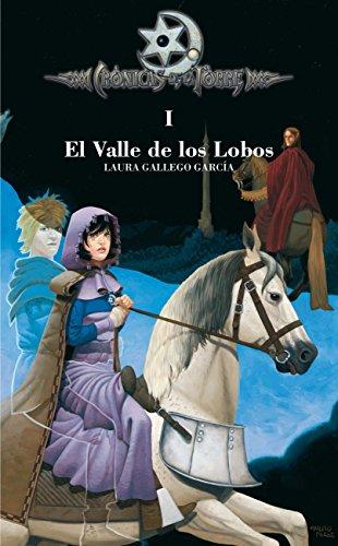 El valle de los lobos (crónicas de la torre I): 1
