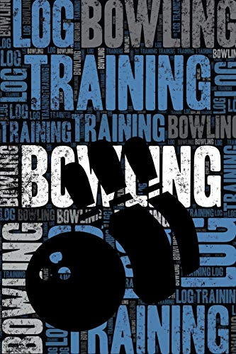 Bowling Training Log and Diary: Bowling Training Journal and Book For Player and Coach - Bowling Notebook Tracker