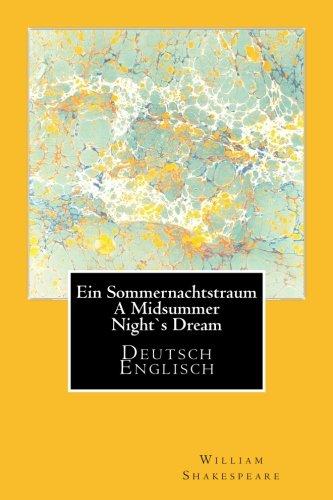 Ein Sommernachtstraum - A Midsummer Nights Dream - Deutsch/Englisch