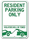 Resident Parking Only Violators Will be Towed Sign, 10' x 14', Made Out of .040 Rust-Free Aluminum, Indoor/Outdoor Use, UV Protected and Fade-Resistant, by My Sign Center