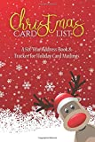 Christmas Card List: A Six-Year Address Book & Tracker for Holiday Card Mailings (Volume 12)