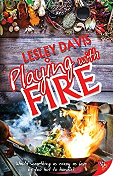 Playing with Fire by [Lesley Davis]