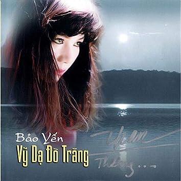 Bảo Yến - Vỹ Dạ Đò Trăng (Mưa Hồng CD 305)