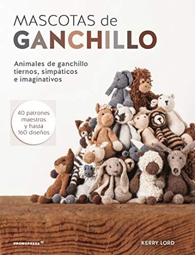 Mascotas de Ganchllo. Animales De ganchillo tiernos, simpáticos e imaginativos