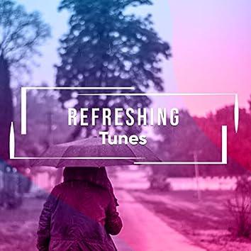 #Refreshing Tunes