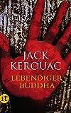 Lebendiger Buddha (insel taschenbuch) - Jack Kerouac