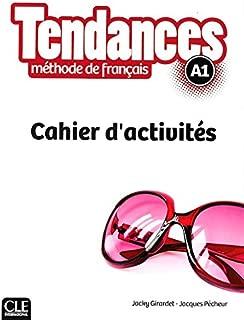 Tendances methode de francais A1 - Cahier d'activités (French Edition)