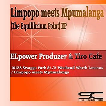 Limpopo Meets Mpumalanga (Equilibrium Point) EP