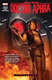 Star Wars: Doctor Aphra Vol. 3: Remastered (Star Wars: Doctor Aphra (2016-2019)) (English Edition)