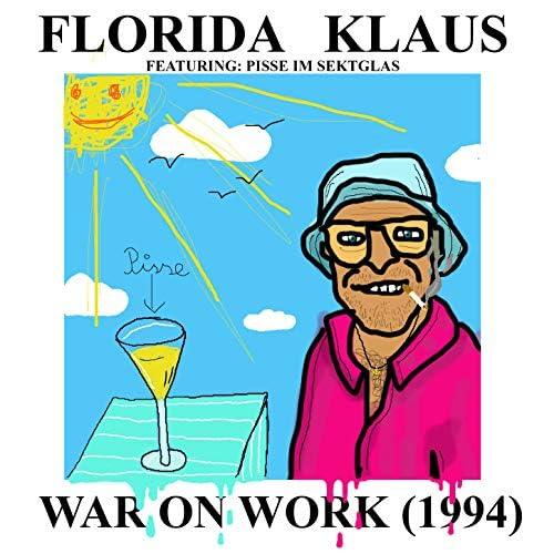 Florida Klaus feat. Pisse im Sektglas