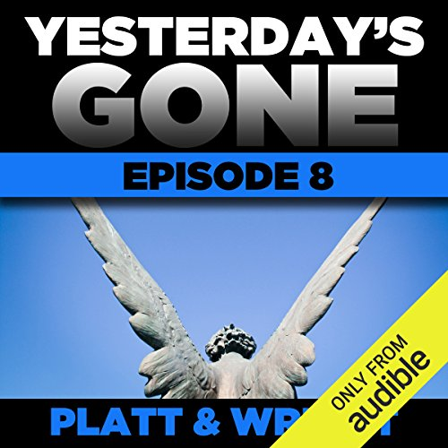 Yesterday's Gone: Episode 8 audiobook cover art