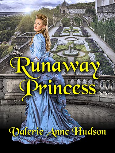 Runaway Princess by [Valerie Anne Hudson]