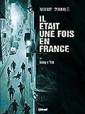 Il était une fois en France - Honneur et Police