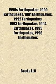 1990s Earthquakes: 1990 Earthquakes, 1991 Earthquakes, 1992 Earthquakes, 1993 Earthquakes, 1994 Earthquakes, 1995 Earthqua...