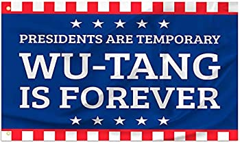 YD YONGDONG Wu Tang is Forever,Presidents are Temporary Flags with Brass Grommets for Dorm Room Decor Indoor Outdoor Flags & Banners 3x5 Ft Sign
