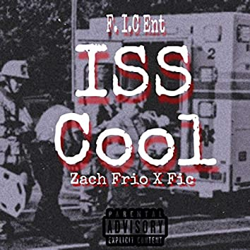 Iss Cool (feat. Fic)