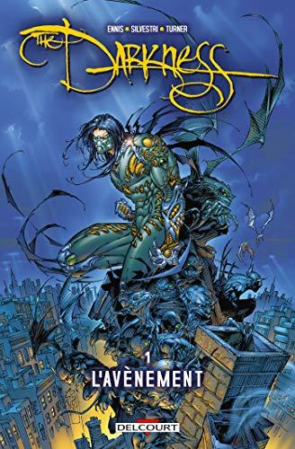 Darkness T01: L'Avènement