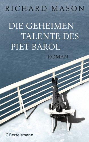 Buchseite und Rezensionen zu 'Die geheimen Talente des Piet Barol: Roman' von Richard Mason