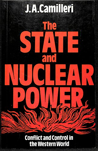 State and Nuclear Power: Comparative and International Perspective