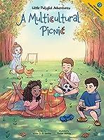 A Multicultural Picnic: Children's Picture Book (Little Polyglot Adventures)