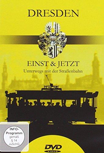 Dresden - Einst & Jetzt