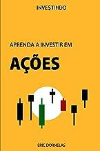Aprenda a Investir em Ações: 3