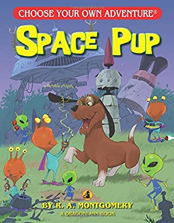Space Pup (Choose Your Own Adventure: Dragonlarks)