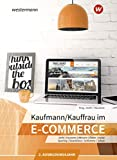 Kaufmann/Kauffrau im E-Commerce: 2. Ausbildungsjahr: Schülerband - Hans Jecht