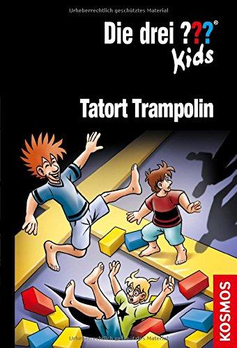 Die drei ??? Kids, 71, Tatort Trampolin
