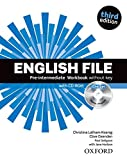 English File third edition: English File 3rd Edition Pre-Intermediate. Workbook without Key and...