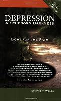 Depression: A Stubborn Darkness (VantagePoint Books)
