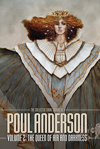 Queen of Air and Darkness: Volume 2 of the Short Fiction of Poul Anderson (English Edition)