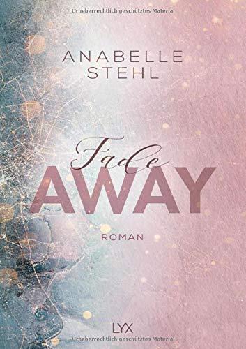 Fadeaway: Roman (Away-Reihe, Band 2)