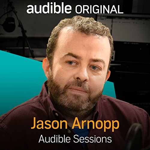 FREE: Audible Sessions with Jason Arnopp audiobook cover art