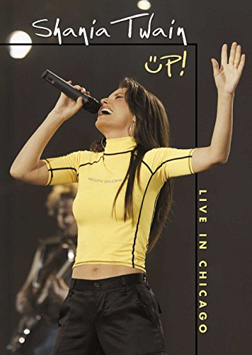 Shania Twain : Up - Live in Chicago (2003)